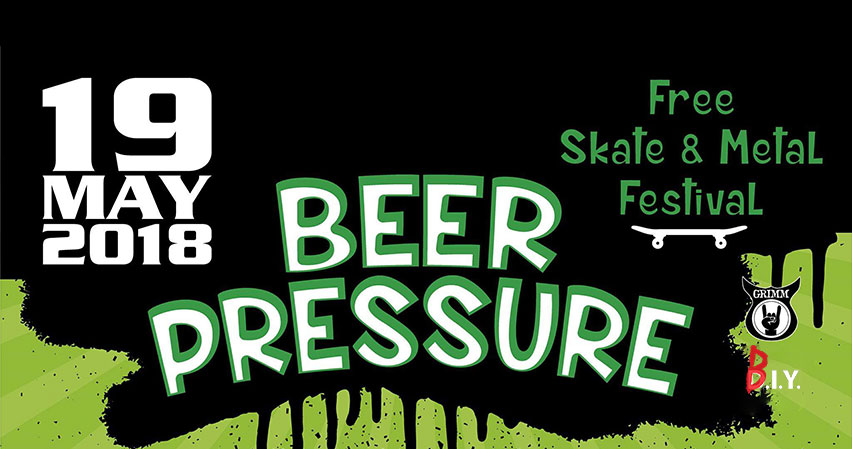 Beer Pressure Skate and Metal Fest