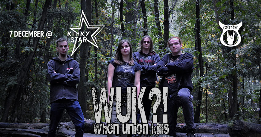 WUK?!? - When Union Kills , live at Muziekcentrum Kinky Star